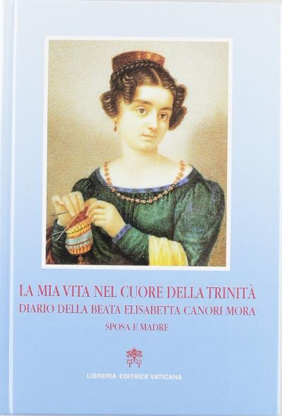 Diario de la beata Isabel Canori Mora publicado por la Librería Editrice Vaticana