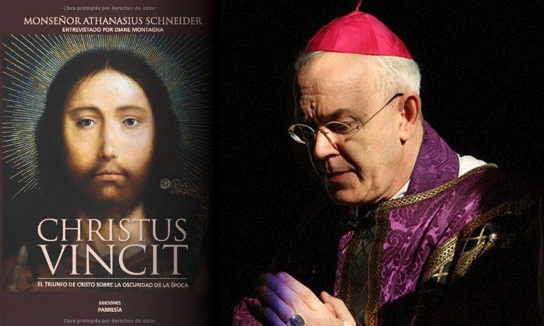 CHRISTUS VINCIT: Nuevo libro de Mons. Schneider en español